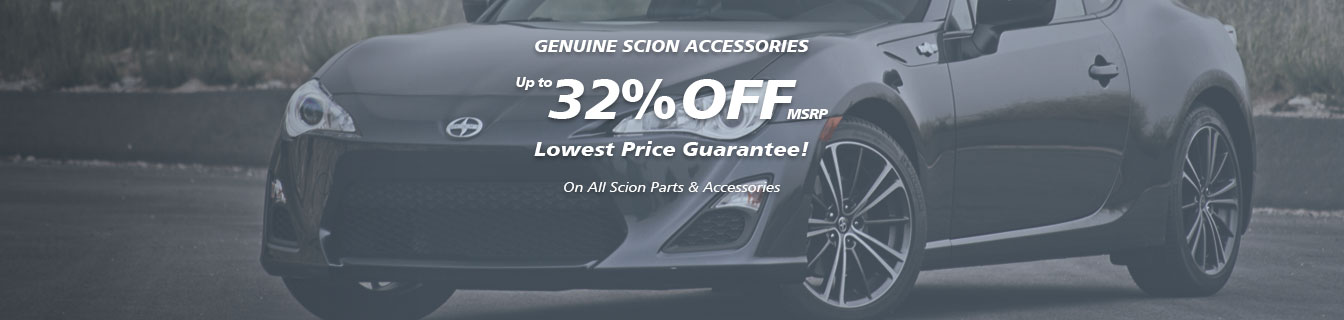 Genuine Scion accessories, Guaranteed lowest prices